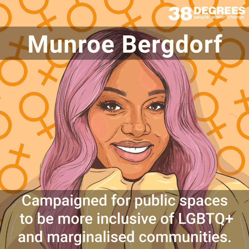 """Image shows Munroe Bergdorf. Text on the image says """"campaigned for public spaces to be more inclusive of LGBTQ+ and marginalised communities""""."""