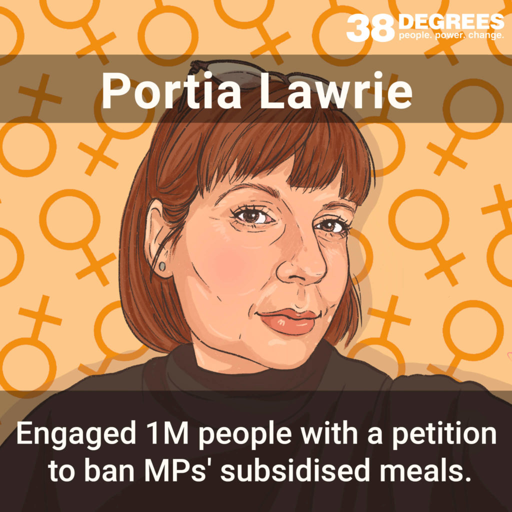 """Image shows Portia Lawrie. Text on the image says """"engaged 1m people with a petition to ban MPs' subsidised meals."""""""
